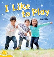 I Like to Play 9781486018543